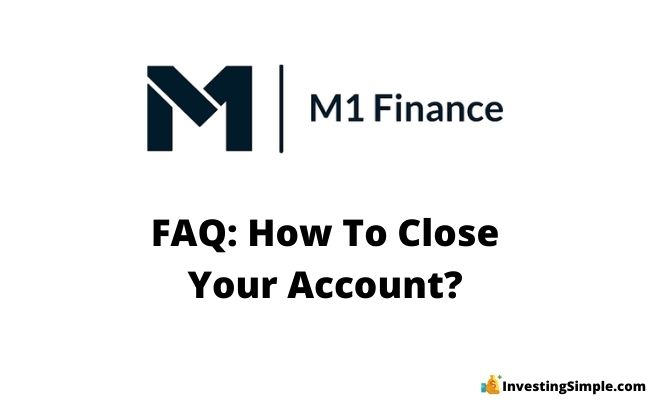 how to close your m1 finance account