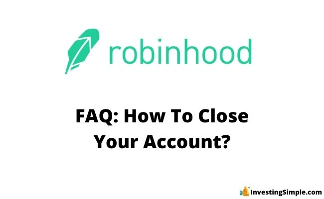 how to close your robinhood account
