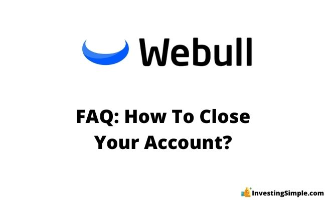 how to close your webull account