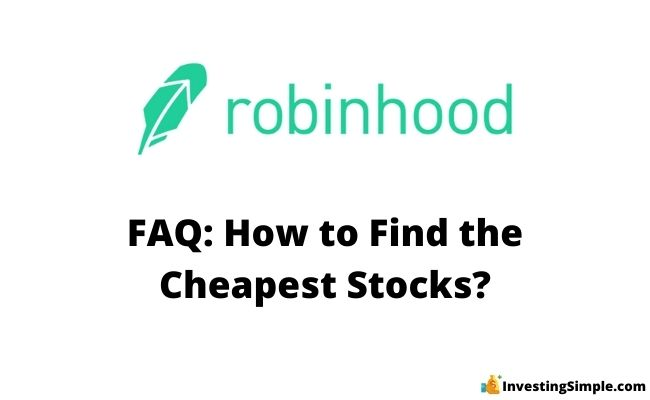 how to find the cheapest stocks on robinhood