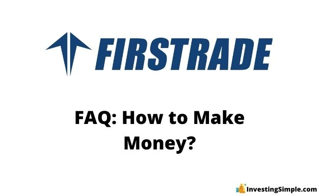 How to make money on firstrade