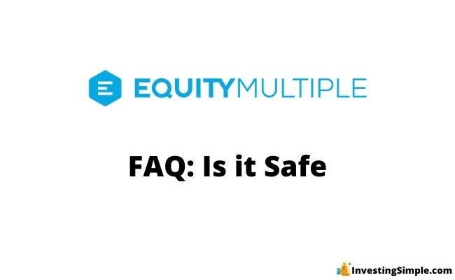 Is Equitymultiple safe