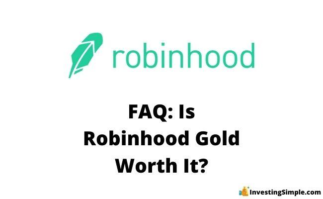is robinhood gold worth it