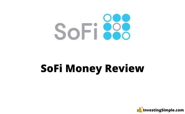 SoFi Money Review