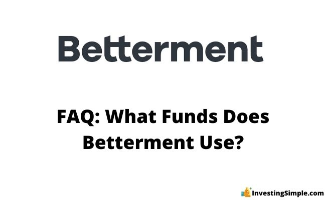 what funds does betterment use in its portfolios
