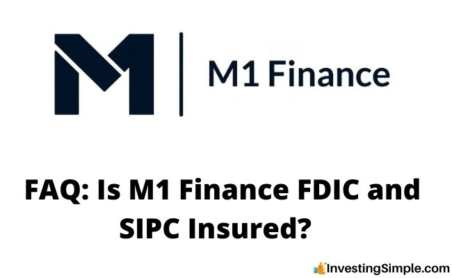 Is M1 Finance FDIC and SIPC Insured