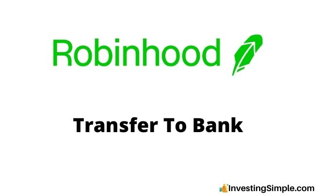 Robinhood Transfer To bank