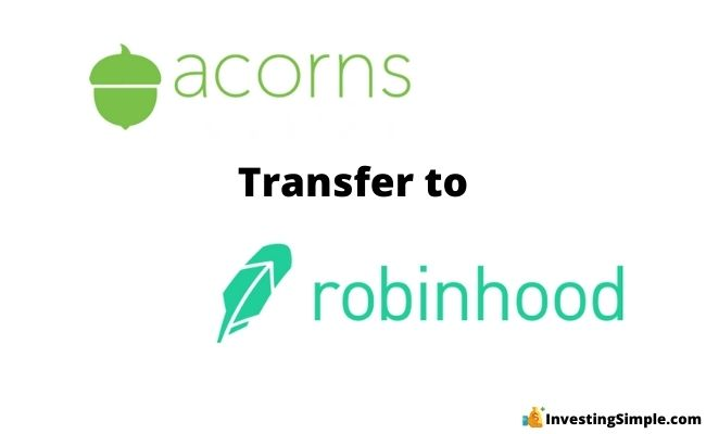 How to transfer from acorns to robinhood