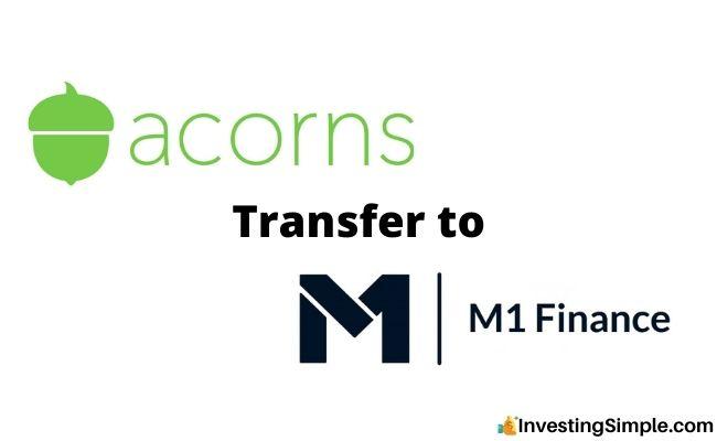 Acorns Transfer To M1 Finance