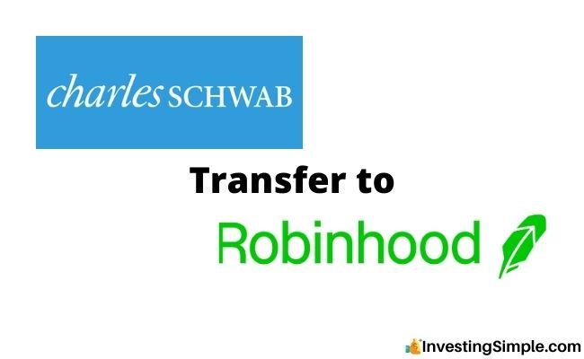 Charles Schwab transfer to robinhood