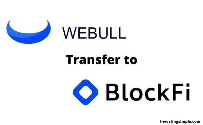 webull transfer to blockfi